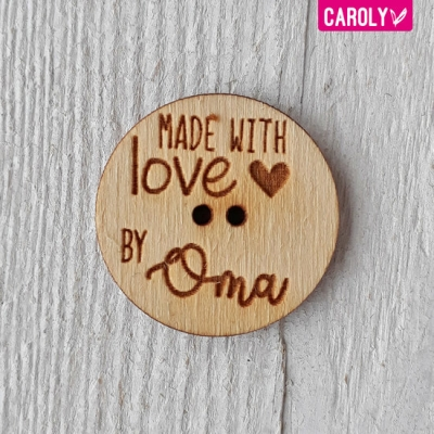 "Houten knoop ""made with love by oma"""
